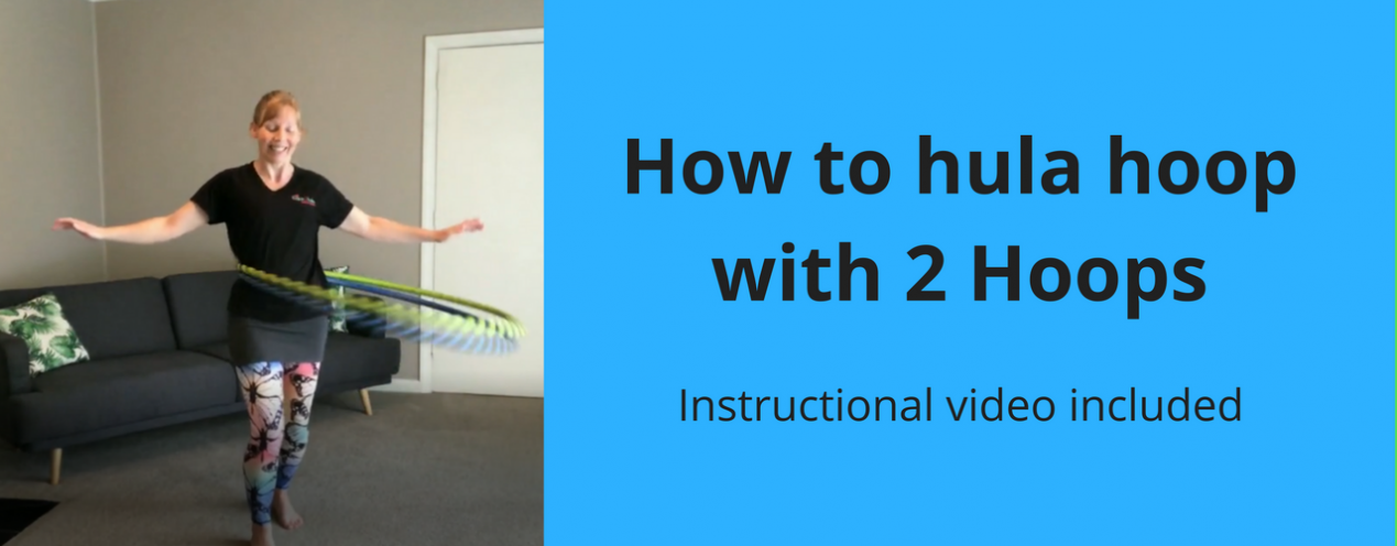 How to hula hoop with 2 hoops
